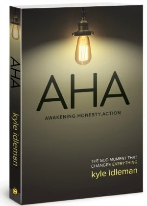 AHA: The God Moment That Changes Everything: Kyle Idleman {Book Review}