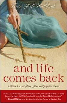 And Life Comes Back: Love, Loss, Hope Book Review