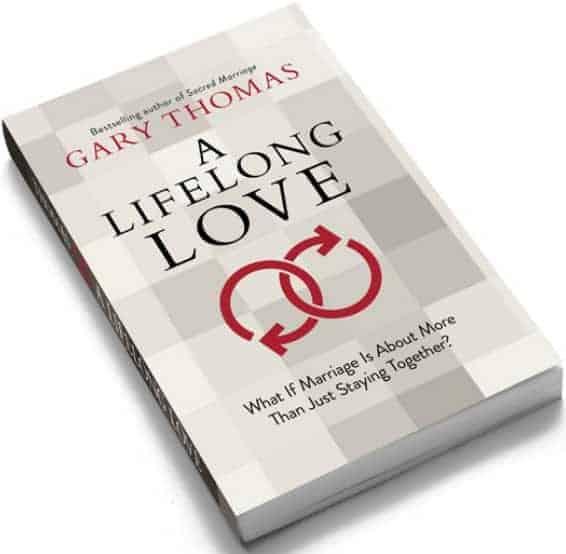A Lifelong Love By Gary Thomas