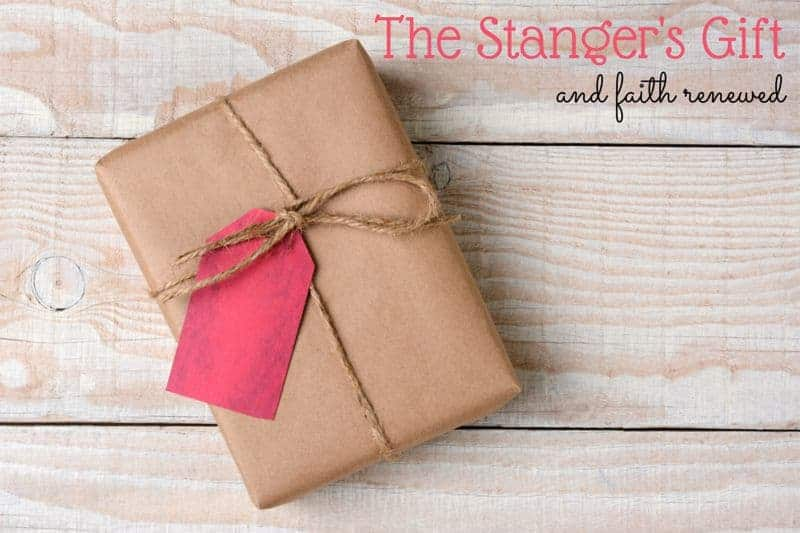 The Stanger's Gift And Faith Renewed