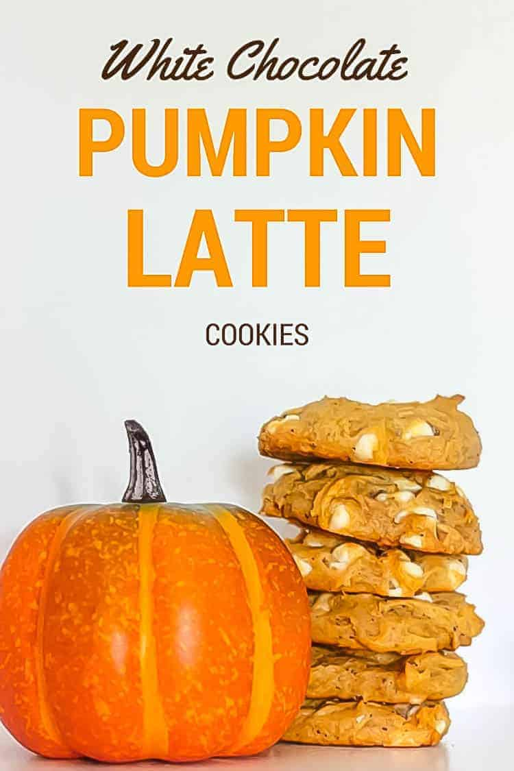 Delicious White Chocolate Pumpkin Latte Cookie Recipe w/a Pumpkin Spice Cookie Dip!