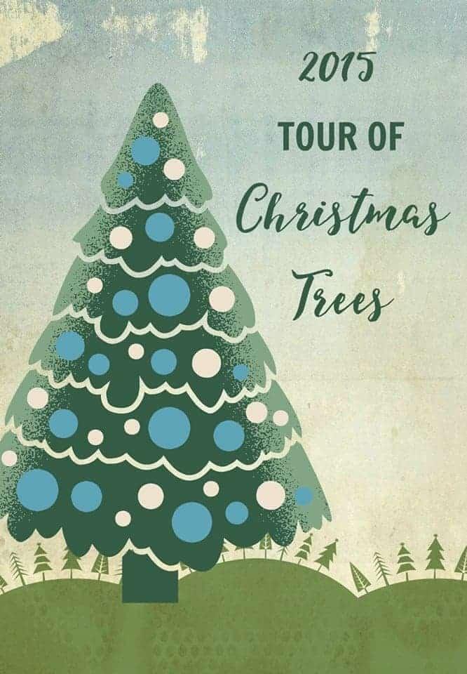 2015 Tour Of Christmas Trees