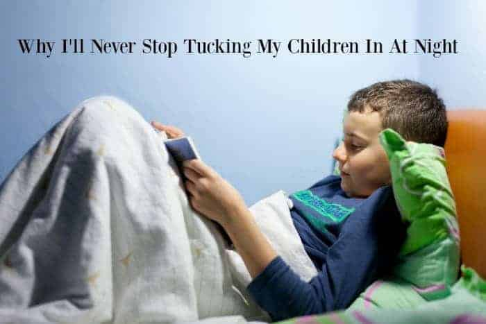 Why I'll Never Stop Tucking My Children In At Night