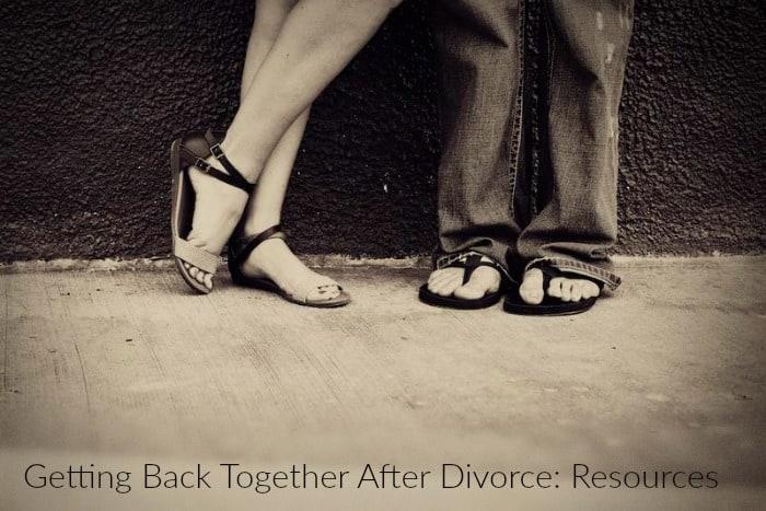 Getting Back Together After Divorce Resources